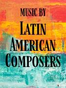 Music by Latin American Composers