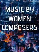 Music by Women Composer