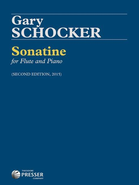 Sonatine : For Flute and Piano - Second Edition, 2015.