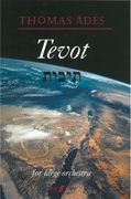 Tevot, Op. 24 : For Large Orchestra (2007).