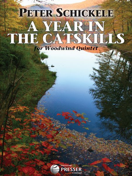 Year In The Catskills : For Woodwind Quintet (2008).