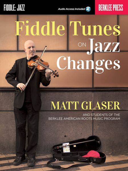 Fiddle Tunes On Jazz Changes.