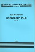 Bamberger Tanz : For Orchestra (2014).