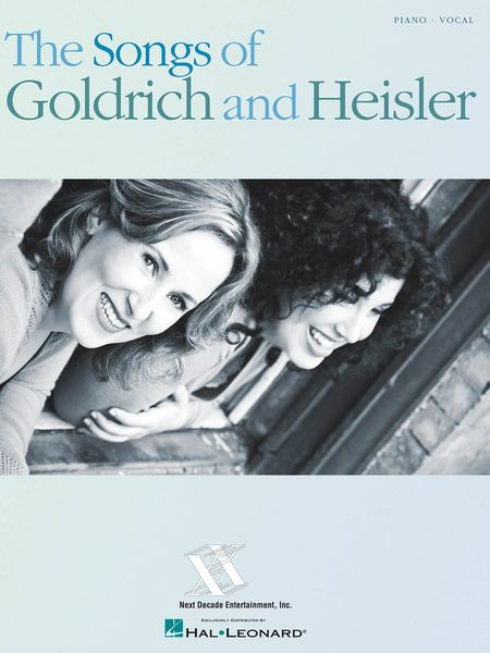 Songs Of Goldrich and Heisler.