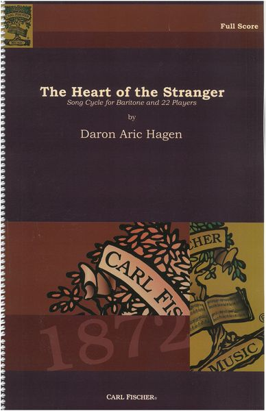 Heart Of The Stranger : Song Cycle For Baritone and 22 Players (1999).