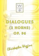 Dialogues, Op. 96 : For 2 Horns In F.