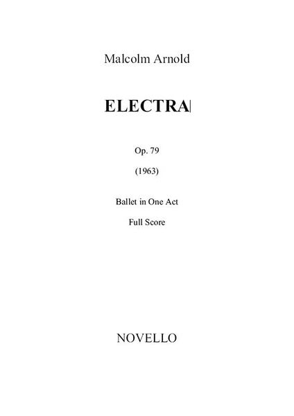 Electra : Ballet In One Act.