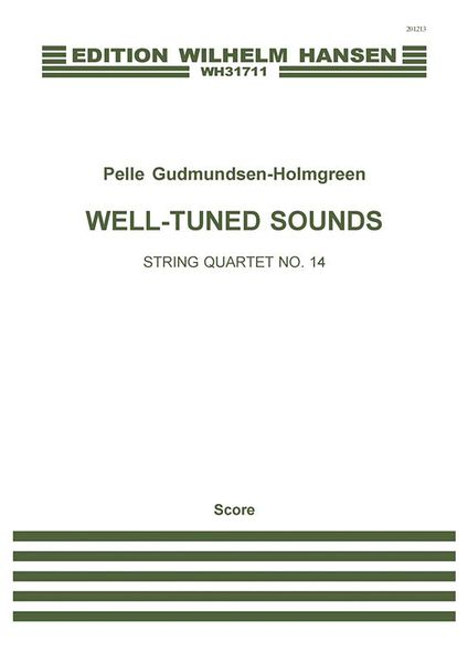 String Quartet No. 14 : Well-Tuned Sounds.