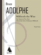 Mikhoels The Wise : An Opera In Two Acts About The Life of Solomon Mikhoels (1981).