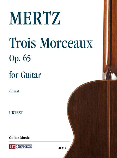 Trois Morceaux, Op. 65 : For Guitar / edited by Fabio Rizza.