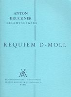 Requiem In D Minor (1849) / New Revised Edition by Ruediger Bornhoeft.
