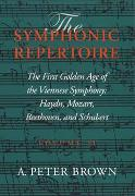 Symphonic Repertoire, Vol. 2 : The First Golden Age Of The Viennese Symphony.