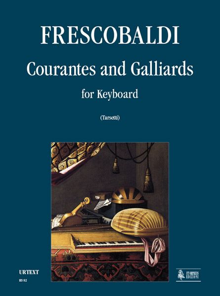 Courantes and Galliards: For Keyboard / edited by Valeria Tarsetti.