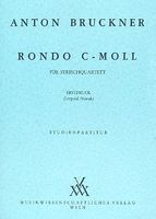 Rondo In C Minor : For String Quartet (1862) / edited by Leopold Nowak.