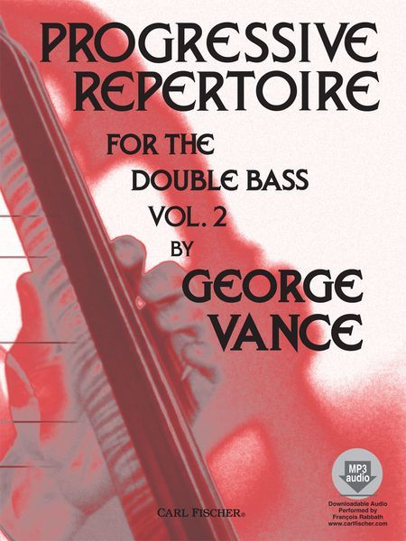 Progressive Repertoire, Vol. 2 : For Double Bass / Compact Disc Performed by Francois Rabbath.