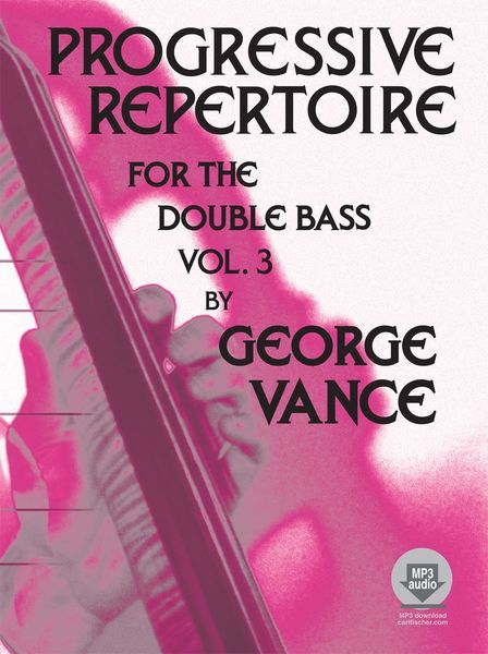 Progressive Repertoire, Vol. 3 : For Double Bass / Compact Disc Performed by Francois Rabbath.