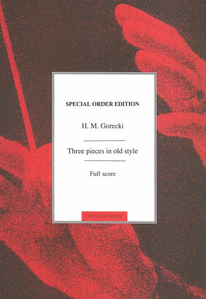 Three Pieces In Old Style : For String Orchestra.