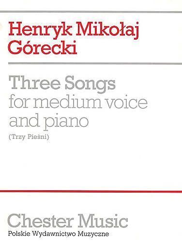 Three Songs For Medium Voice And Piano, Op. 3.