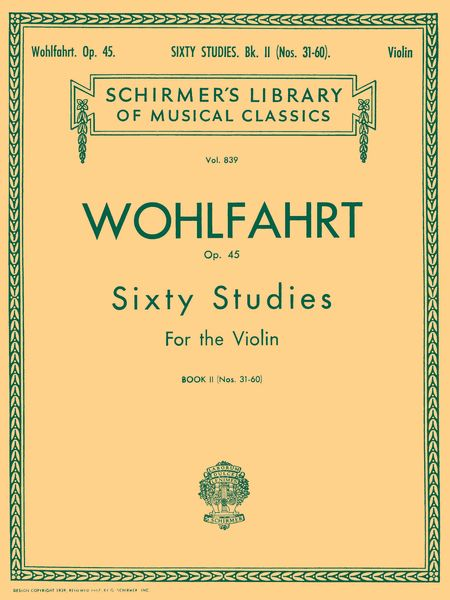 Sixty Studies For The Violin, Op. 45 : Book 2, Nos. 31-60.