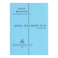 Missa Solemnis In B (1854) / Critical Commentary by Robert Haas and Leopold Nowak.