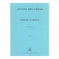 Messe In D Minor (1864) / edited by Leopold Nowak.