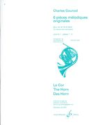 6 Pieces Melodiques Originales, Vol. 1 : For Horn and Piano / edited by Edmond Leloir.