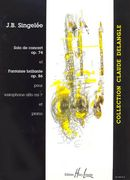 Solo De Concert, Op. 74; Fantaisie Brillante, Op. 86 : For Alto Saxophone and Piano.
