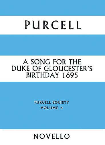 Song For The Duke of Gloucester's Birthday 1695.