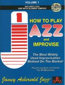 How To Play Jazz And Improvise : All New, Revised 6th Edition.