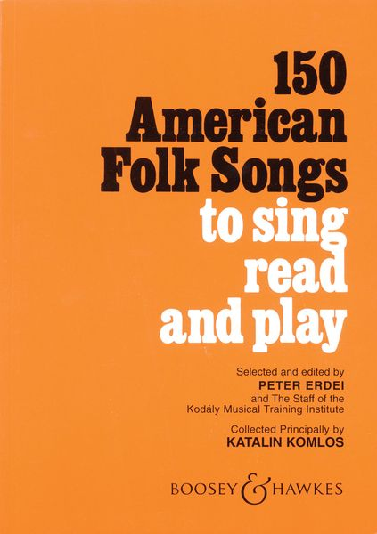 150 American Folk Songs To Sing, Read, and Play.