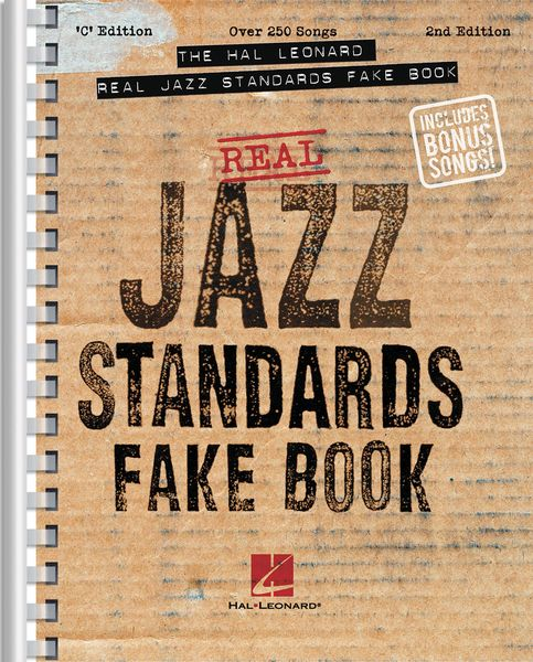 Hal Leonard Real Jazz Standards Fake Book : C Edition - Revised Edition.