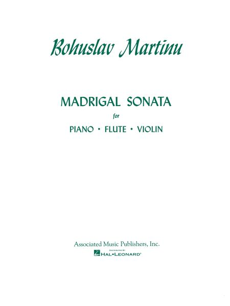 Madrigal Sonata : For Flute, Violin and Piano.