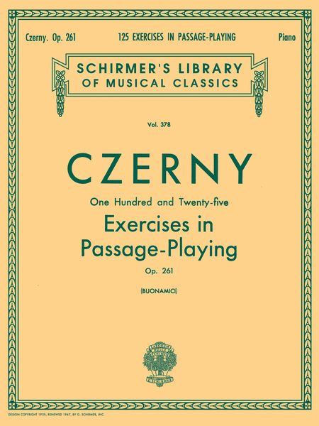 One Hundred Twenty Five Exercises In Pasage Playing Op. 261 / ed. by Giuseppe Buomamici.