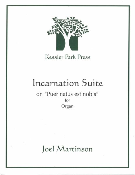 Incarnation Suite : For Organ.