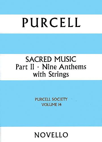 Sacred Music, Part 2 Nine Anthems With Strings / edited by Lionel Pike.