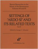 Settings Of Ardo Si and Its Related Texts, Part 2.