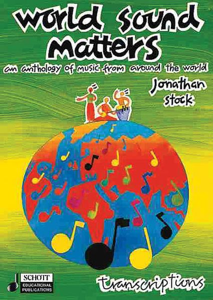 World Sound Matters : An Anthology of Listening Material For Gcse Music/Transcriptions.
