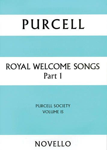 Royal Welcome Songs, Part 1 / edited by Bruce Wood.
