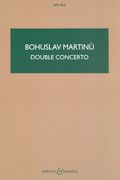 Double Concerto : For Two String Orchestras, Piano and Timpani.
