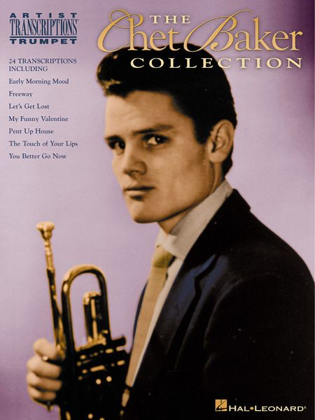 Chet Baker Collection : For Trumpet.