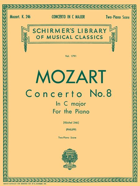 Concerto No. 8 In C Major, K. 246 : For Piano and Orchestra - reduction For 2 Pianos.