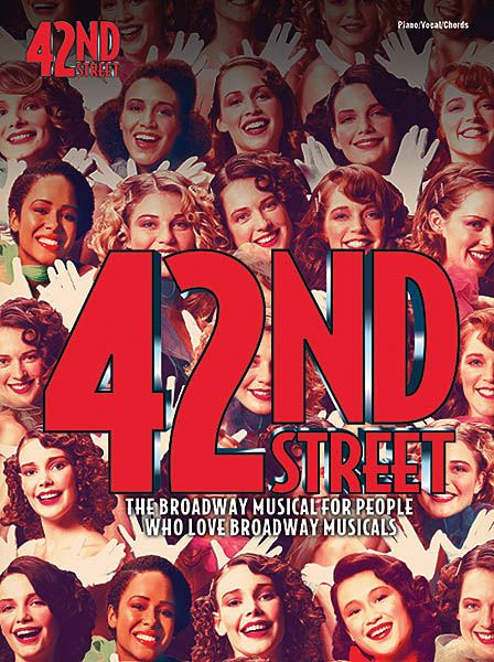 42nd Street : Vocal Selections.