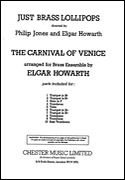 Carnival Of Venice : For Brass Ensemble / arr. by Elgar Howarth.