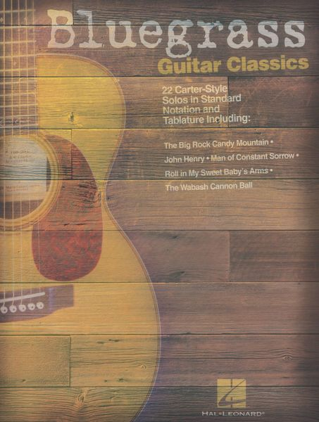 Bluegrass Guitar Classics : 22 Carter-Style Solos In Standard Notation and Tablature.
