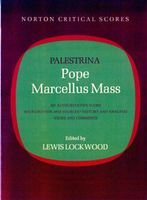 Pope Marcellus Mass / edited by Lewis Lockwood.