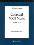 Collected Vocal Music, Part 4 : Masques / edited by Gordon J. Callon.