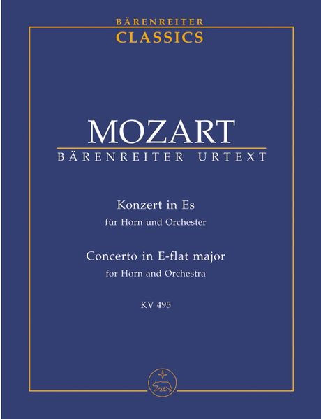 Concerto In Eb Major, K. 495 : For Horn and Orchestra / edited by Franz Giegling.
