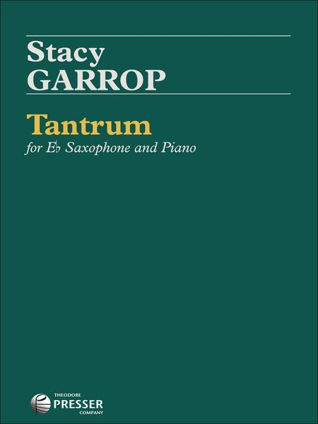 Tantrum : For E Flat Alto Saxophone and Piano (2000).
