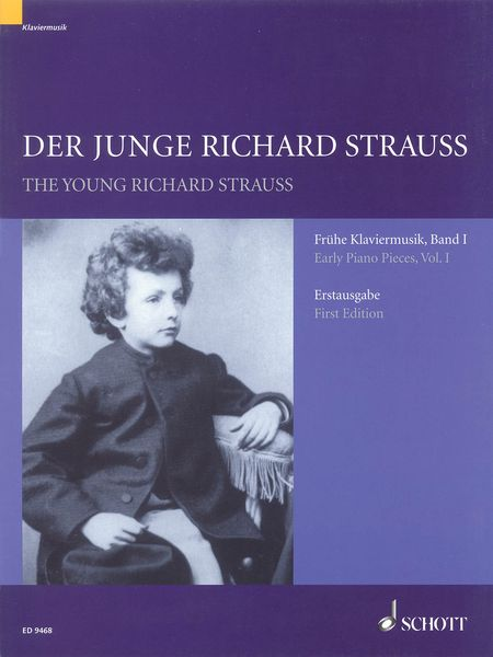 Young Richard Strauss : Early Piano Pieces, Vol. 1 - First Edition.
