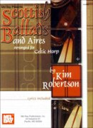 Scottish Ballads and Aires arranged For Celtic Harp.